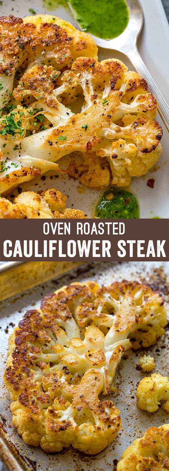 Cauliflower steaks made oven roasted with simple seasonings like salt, pepper, garlic powder, and paprika. Cutting the cauliflower into thick slices makes for a hearty and satisfying plant-based meal. #cauliflowersteaks #lowcarb